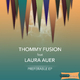 Thommy Fusion Feat. Laura Auer - Preferable Ep