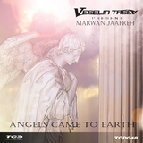Angels Came to Earth by Veselin Tasev Pres. Marwan Jaafreh mp3 download