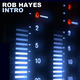 Rob Hayes - Intro