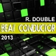 R. Double - Beat Conductor 2013