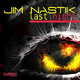 Jim Nastik - Last Night