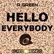R.green - Hello Everybody