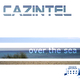 Cazintel - Over the Sea