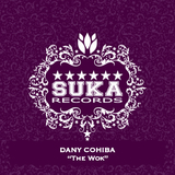 The Wok by Dany Cohiba mp3 download