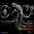 Various On Frantic - Top Club Destroyers, Vol.
