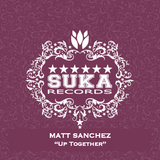 Up Together by Matt Sanchez mp3 download