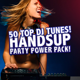Handsup Party Power Pack! 50 Top DJ Tunes! by Various Artists mp3 download
