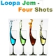 Loopa Jem - Four Shots