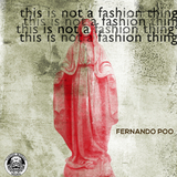 This Is Not a Fashion Thing by Fernando Poo mp3 download