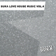 Various Artists Suka Love House Music Vol.4