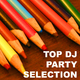 Various Artists - Top party DJ Selection