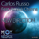 Carlos Russo Feat. Amrick Channa New Direction