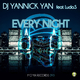 Dj Yannick Yan feat. Ludo.S Every Night