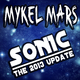 Mykel Mars Sonic - the 2013 Update