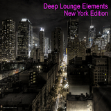 Deep Lounge Elements - New York Edition  by Various Artists mp3 download