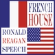 French House Ronald Reagan Speech