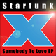 Starfunk Somebody to Love EP
