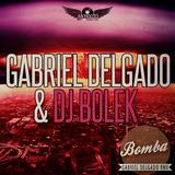 Bomba by Gabriel Delgado & Dj Bolek mp3 download
