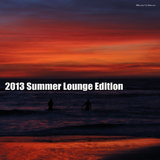 2013 Summer Lounge Edition by Various Artists mp3 download