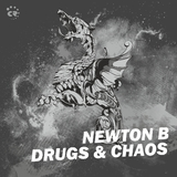 Drugs & Chaos by Newton B mp3 download