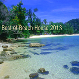 Best of Beach House 2013 by Various Artists mp3 download