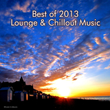 Best of 2013 Lounge and Chillout Music by Various Artists mp3 download